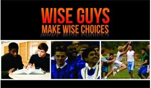 Wise Guys Make Wise Choices